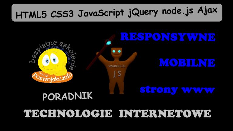 Internet technologies HTML5 CSS3 JavaScript jQuery node.js introduction